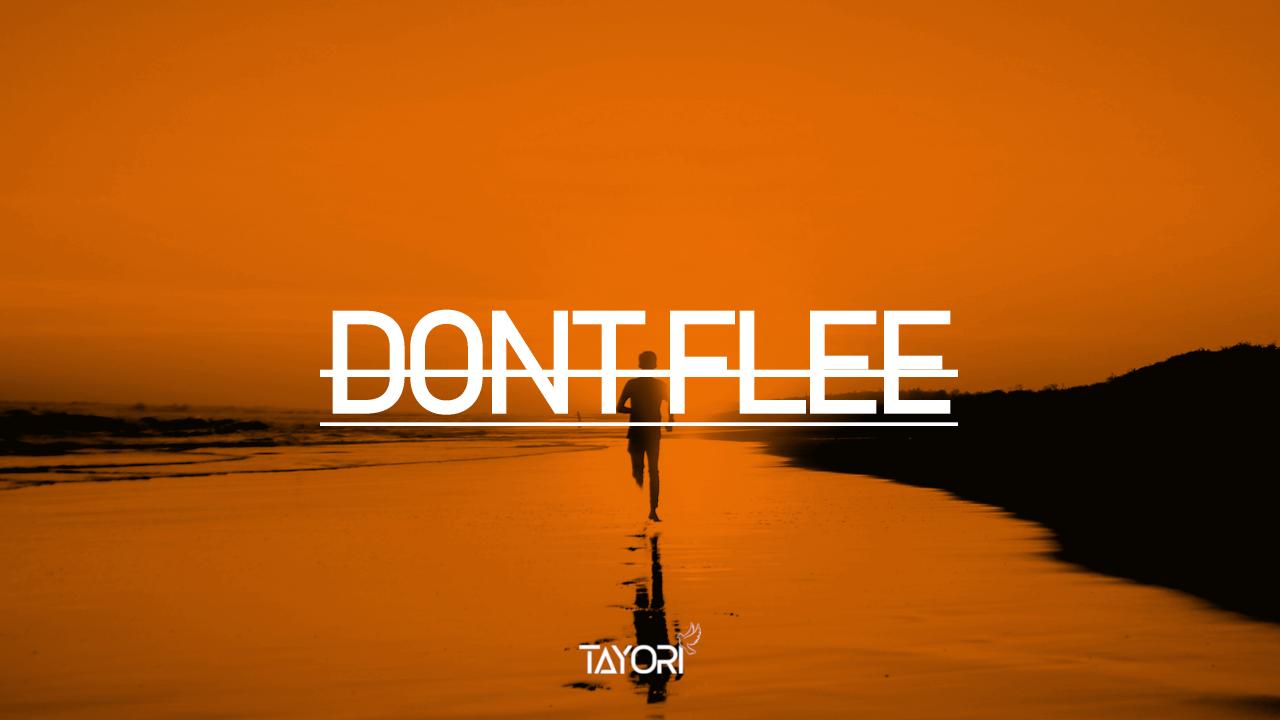 Dont Flee