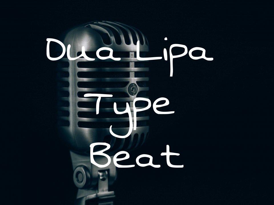 Dua Lipa Type Beat