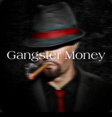 Gangster Money