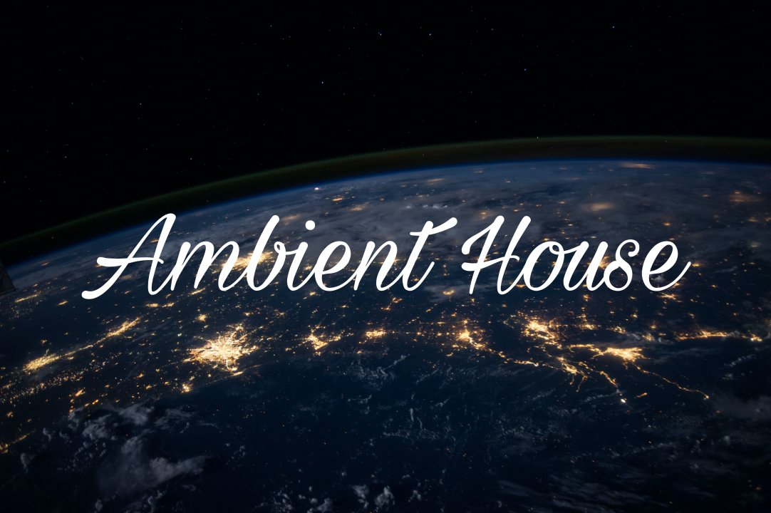 Ambient House